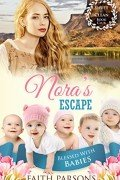 Mail Order Bride: Nora's Escape