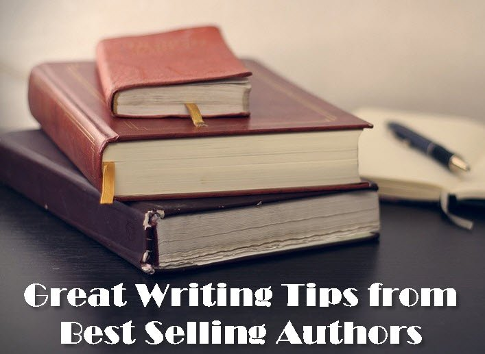 Great Writing Tips From Best Selling Authors